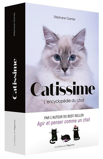 Catissime : l'encyclopédie du chat
