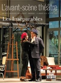 Avant-scène théâtre (L'). n° 1436, Les inséparables