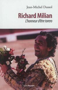 Richard Milian : l'honneur d'être torero