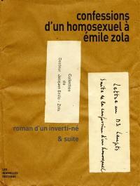 Confessions d'un homosexuel à Emile-Zola : le roman d'un inverti non censuré