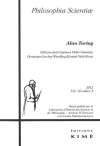 Philosophia scientiae. n° 16-3, Alan Turing