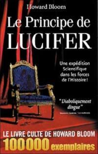 Le principe de Lucifer. Volume 1