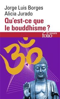 Qu'est-ce que le bouddhisme ?