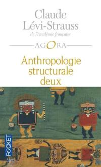 Anthropologie structurale. Volume 2, Anthropologie structurale