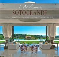 L'art de vivre à Sotogrande