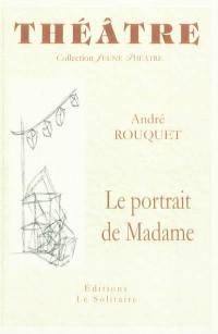 Le portrait de Madame