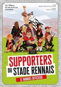 Supporters du Stade rennais : le manuel officieux