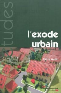 L'exode urbain