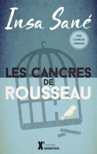 Les cancres de Rousseau