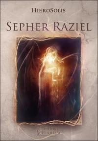 Sepher Raziel : le livre de l'Archange Raziel