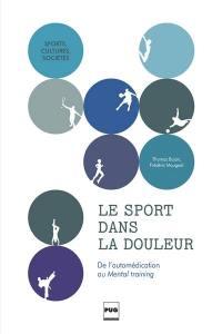 Le sport dans la douleur