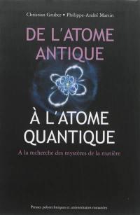 De l'atome antique à l'atome quantique