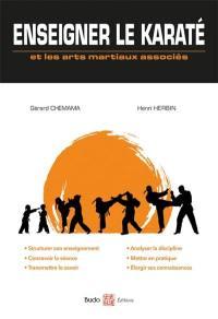 Enseigner le karaté et les arts martiaux associés