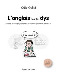 L'anglais pour les dys : ouvrage d'accompagnement de l'apprentissage pour les dyslexiques