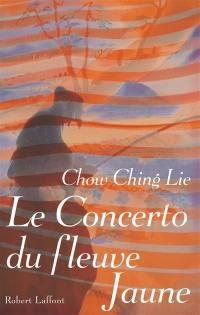 Concerto du fleuve Jaune