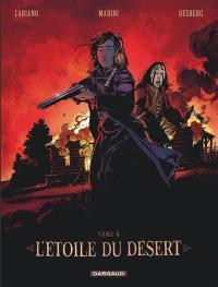 L'étoile du désert. Volume 4