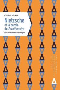 Nietzsche et la parole de Zarathoustra
