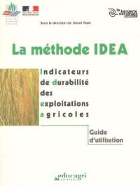 La méthode IDEA : indicateurs de durabilité des exploitations agricoles