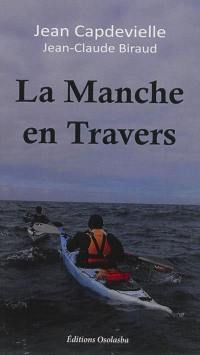 La Manche en travers