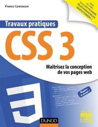 Travaux pratiques CSS3 : maîtrisez la conception de vos pages web