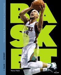 Basket : technique, pratique, champions