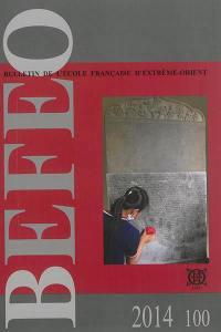 Bulletin de l'Ecole française d'Extrême-Orient. n° 100