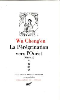 La pérégrination vers l'Ouest. Volume 2, Livres XI-XX