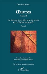 Oeuvres, Volume 2-2, Le Journal de la liberté de la presse et Le tribun du peuple. Volume 2