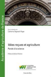 Idées reçues et agriculture