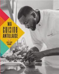 Ma cuisine antillaise