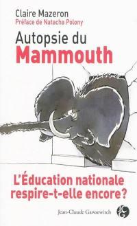 Autopsie du mammouth