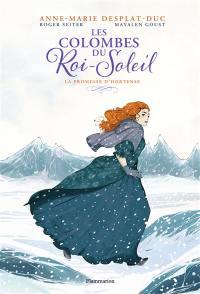 Les colombes du Roi-Soleil. Volume 4, La promesse d'Hortense