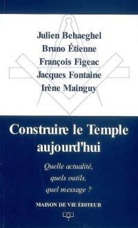 Construire le Temple aujourd'hui