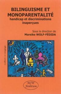 Bilinguisme et monoparentalité : handicap et discriminations inaperçues
