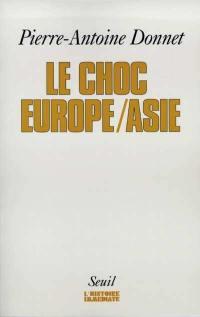 Le choc Europe-Asie