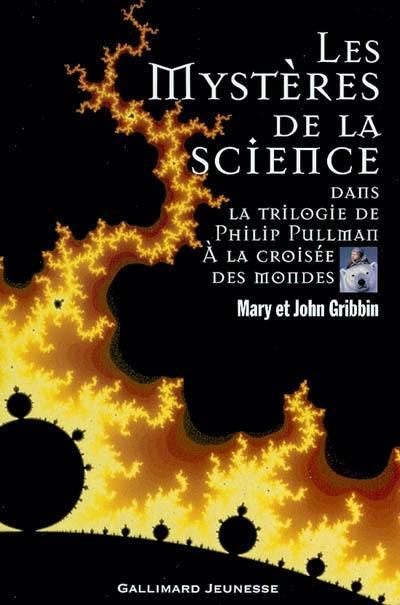 Les mystères de la science : dans la trilogie de Philip Pullman à la croisée des chemins