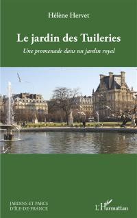 Le jardin des Tuileries : une promenade dans un jardin royal