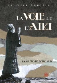 La voie de l'aïki