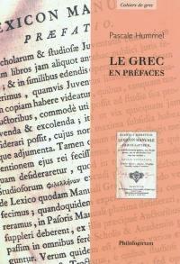 Le grec en préfaces