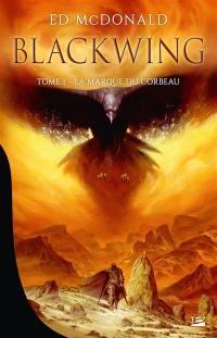 Blackwing. Volume 1, La marque du corbeau