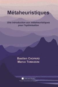 Métaheuristiques : une introduction aux métaheuristiques pour l'optimisation