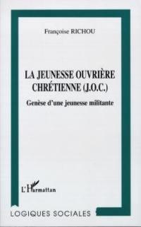 La Jeunesse ouvrière chrétienne (JOC)