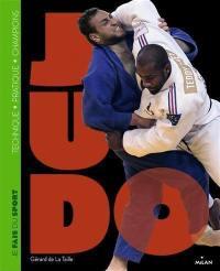 Judo : technique, pratique, champions