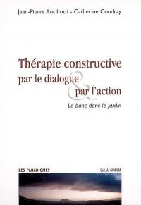 Thérapie constructive par le dialogue & par l'action