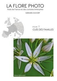 La flore photo. Volume 1, Clé des familles