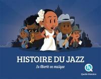 L'histoire du jazz : la liberté en musique
