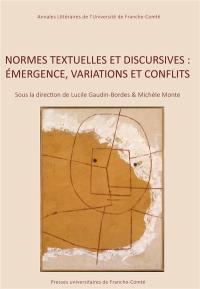 Normes textuelles et discursives : émergence, variations et conflits