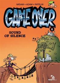Game over. Volume 6, Sound of silence