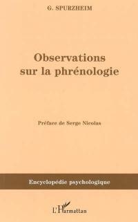 Observations sur la phrénologie; Précédé de Manuel de phrénologie