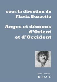 Anges et démons d'Orient et d'Occident
